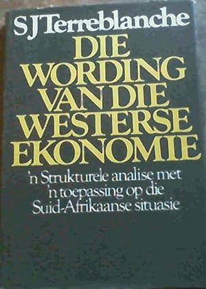 Die Wording Van Die Westerse Ekonomie: Terreblanche, S.J.