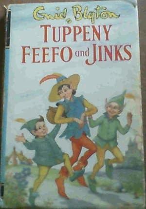 Tuppeny Feefo & Jinks: Blyton, Enid