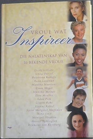 Vroue Wat Inspireer : Die Nalatenskap van: van Wyk, Annette