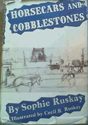 Horsecars and Cobblestones: Ruskay, Sophie