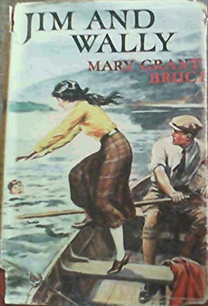 Jim and Wally: Grant Bruce, Mary