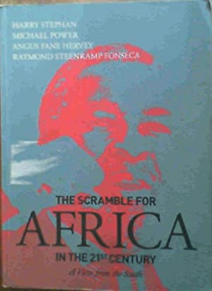 The Scramble for Africa in the 21st: Stephan, H. :