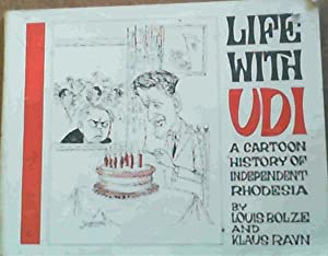Life with UDI : A Cartoon History: Bolze, Louis ;