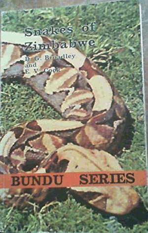 Snakes of Zimbabwe: Broadley, D. G. ; Cock, E. V.