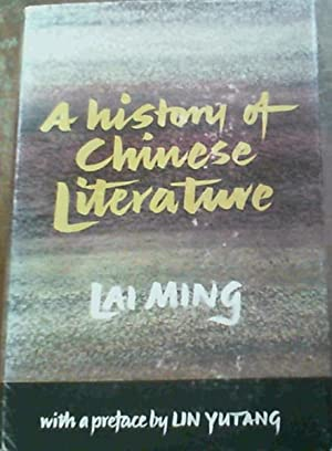A History of Chinese Literature: Ming, Lai