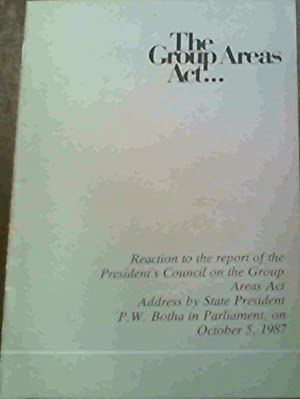 The Group Areas Act. : Reaction to