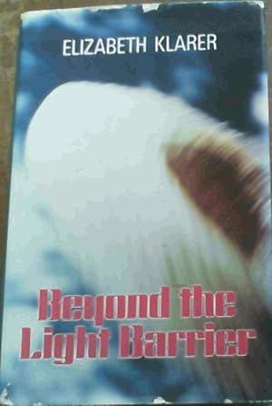 Beyond the Light Barrier: Klarer, Elizabeth