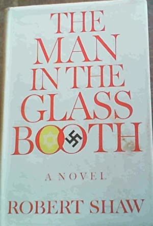 The Man in the Glass Booth: Shaw, Robert