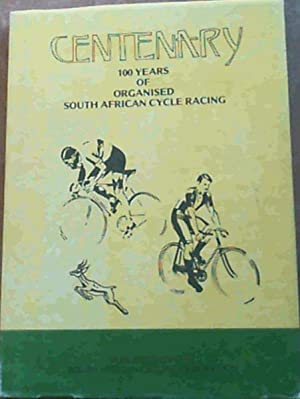 Centenary 100 Years Of Organised South African Cycle Racing: Jowett, W.