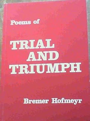 Poems of Trial & Triumph: Hofmeyr, Bremer