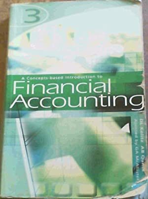 A Concepts-Based Introduction to Financial Accounting: Kolitz, D L