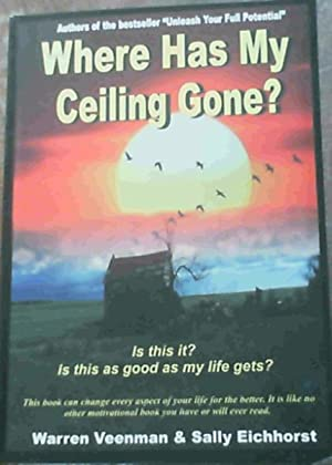 Where Has My Ceiling Gone?: Veenman, Warren :