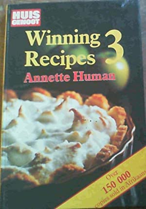 Winning Recipes 3 from Huisgenoot: Human, Annette