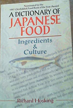 A Dictionary Of Japanese Food; Ingredients & Culture