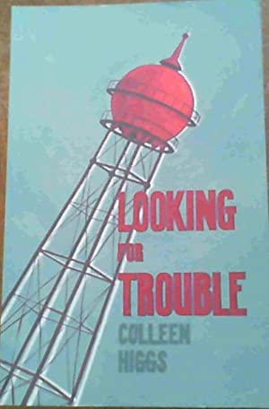 Looking for Trouble and other Mostly Yeoville: Higgs, Colleen