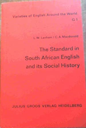 The Standard in South African English and: Lanham, Len W.;