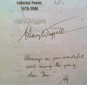 Collected Poems 1970 - 2006: Wiggett, Harry ; Chivers, Chris (ed) ; Fensham, Jo (illus)
