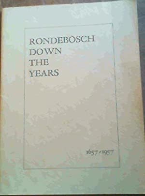 Rondebosch Down The Years 1657-1957: Wagener, F. J.