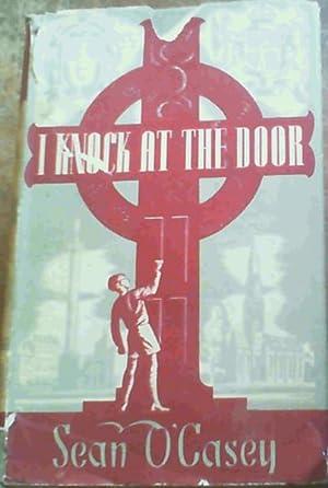 I Knock At The Door: O'Casey, Sean