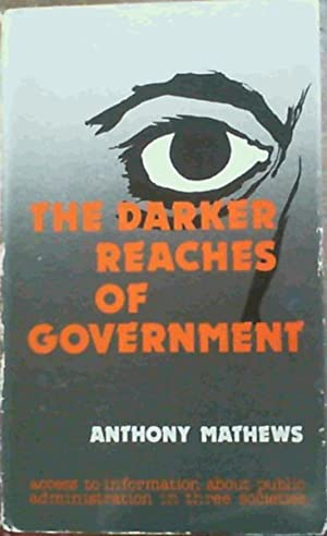 The Darker Reaches of Government: Mathews, Anthony
