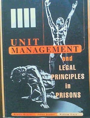 Unit Management & Legal Principles in Prisons: Bruyns, Hennie; Jonker,