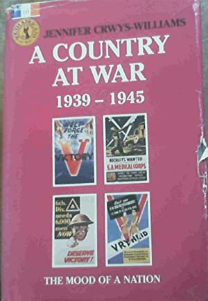 A Country at War 1939 - 1945: Crwys-Williams, Jennifer