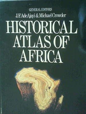 Historical Atlas of Africa: Ajayi, J.F. Ade
