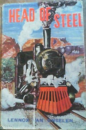 Head of Steel: van Onselen, Lennox