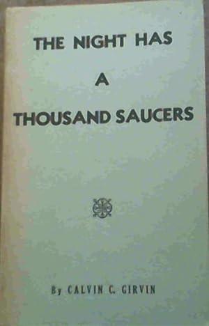 The Night Has A Thousand Saucers: Girvin, Calvin C.