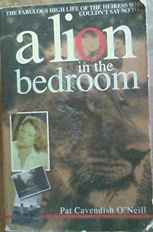 Lion in the Bedroom: O'Neill, Pat Cavendish
