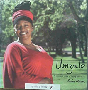 Umzala: A Woman's Story of Living with HIV