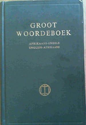 Groot Woordeboek : Afrikaans-Engels / English-Afrikaans: Kritzinger, Prof. M.