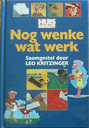 Huisgenoot Nog Wenke Wat Werk: Kritzinger, Leo