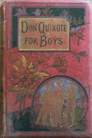 The Story of Don Quixote and his: Jones, M