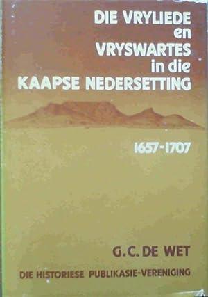 Die Vryliede en Vryswartes in die Kaapse Nedersetting, 1657-1707: De Wet, G. C