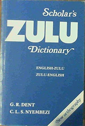 Scholar's Zulu Dictionary;Zulu-English/English-Zulu Dictionary