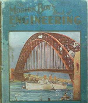 The Modern Boy's Book of Engineering