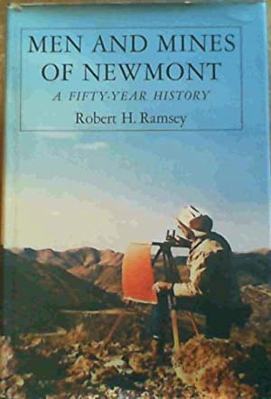 Men and Mines of Newmont, Colorado: A: Ramsey, Robert H.