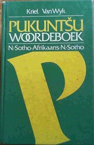 Pukuntsu Woordeboek : N. Sotho-Afrikaans/Afikaans-N. Sotho (Afrikaans: Kriel, T.J.; van