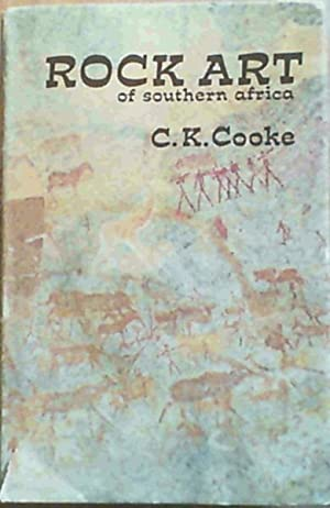 Rock Art of Southern Africa: Cooke, C.K