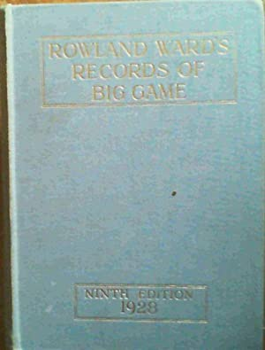 Rowland Ward's Records of Big Game with: Dollman, J G