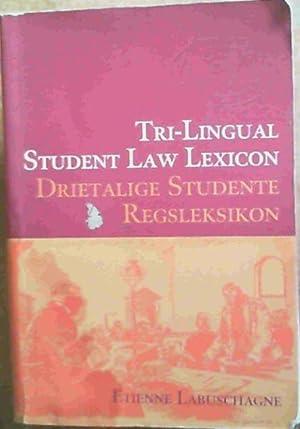 Drietalige Studente Regsleksikon : Afrikaans-Engels, Engels-Afrikaans, Latyn-Afrikaans-E: Labuschagne, Etienne