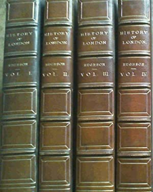 A History and Description of London, Westminster and Southwark - in four volumes