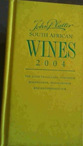 John Platter South African Wines 2004