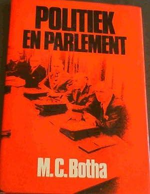 Politiek en parlement (Afrikaans Edition): Botha, M. C