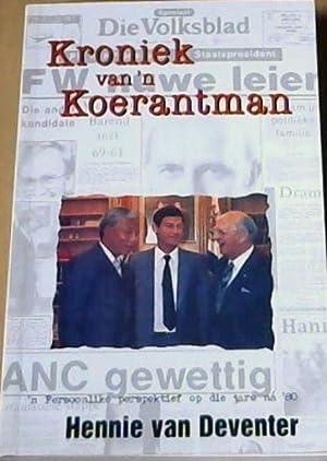 Kroniek van 'n Koerantman: Van Deventer, Hennie
