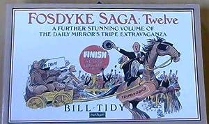 Fosdyke Saga: Twelve: Tidy, Bill