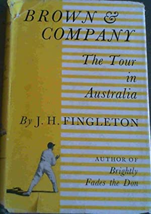 Brown & Company; The Tour in Australia: Fingleton, J. H