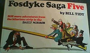 Fosdyke Saga: Five: Tidy, Bill