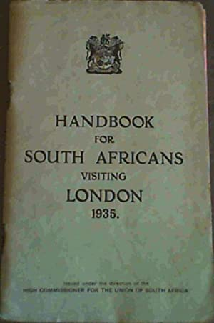 Handbook for South Africans visiting London 1935